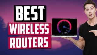 Best Wireless Routers in 2020 [Top 5 Picks For Fast Speed]