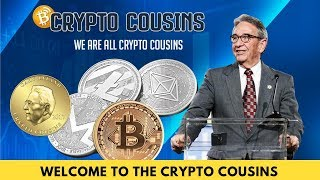Welcome To The Crypto Cousins Channel