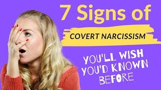 7 Signs of Covert Narcissism You