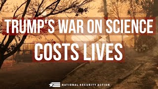 Trump's War on Science Costs Lives
