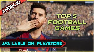 Top 5 football games for Android 2020 in hindi    Best latest football games in play store 2020   