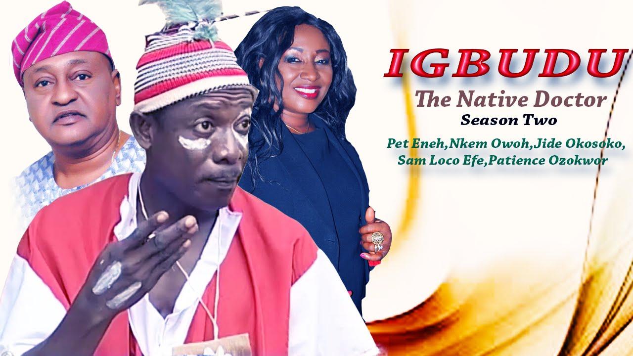 Download Igbudu The Native Doctor season 2 [ NKEM OWOH vs JIDE KOSOKO ]- Latest Nigerian Nollywood Movie