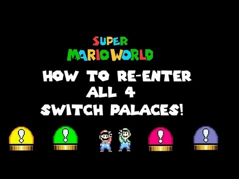 Super Mario World Super Mario Advance 2 Glitch How To Re Enter