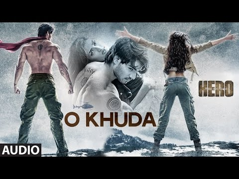 O Khuda - HERO(2015) - karaoke version