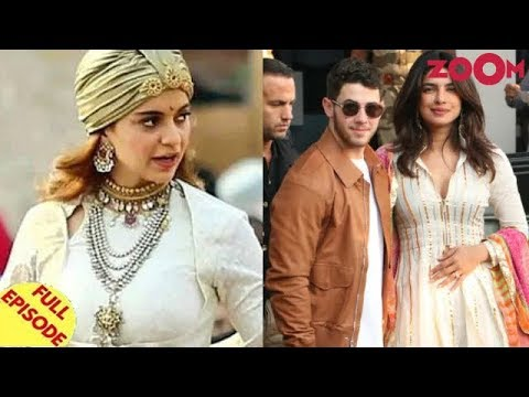 Kangana Ranaut opens up on Manikarnika controversy | Priyanka-Nick to host reception in Delhi