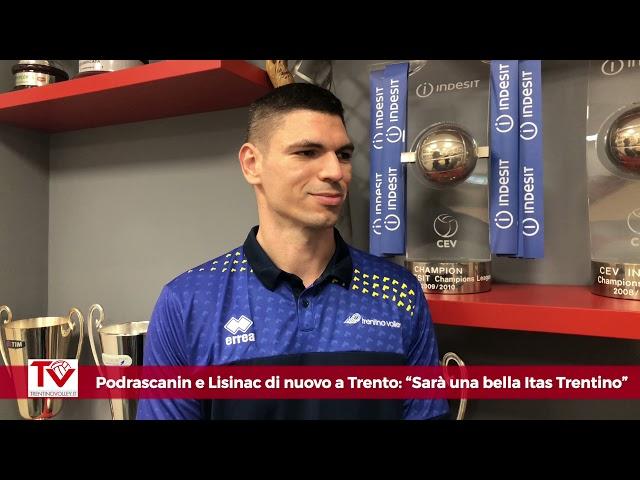 Podrascanin e Lisinac di nuovo a Trento: