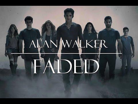 Alan Walker - Faded Teen Wolf