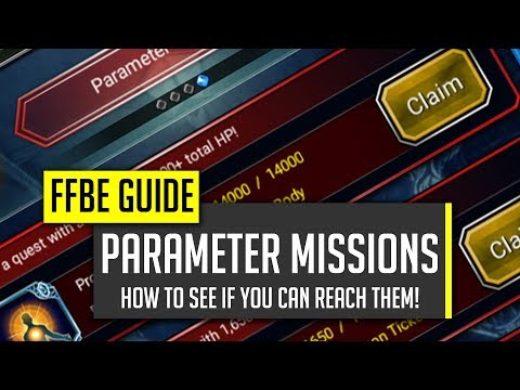 Parameter Missions Guide! GET THEM REWARDS! - [FFBE] Final Fantasy