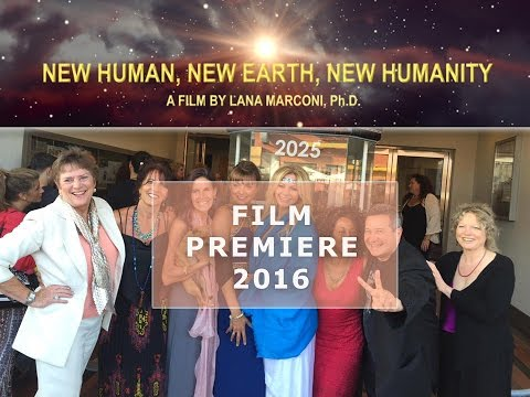 "Film Premiere Event for ""New Human, New Earth, New Humanity"""