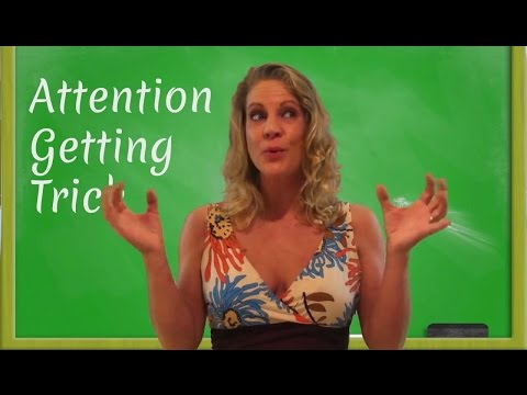 ESL Teacher Tips: Attention Getters - English Language Games