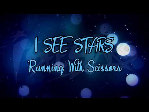 I SEE STARS - Running With Scissors [magyar felirattal]