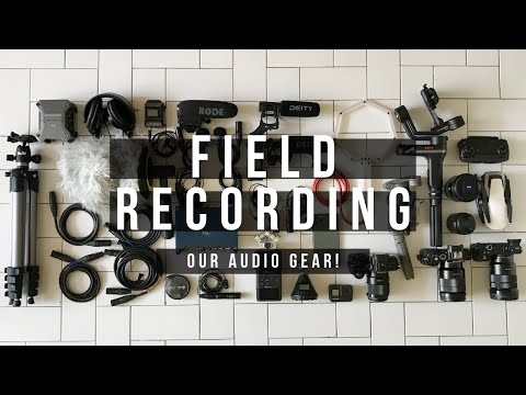 FIELD RECORDING AUDIO EQUIPMENT - Audio Gear For Sound Recording & Filmmaking