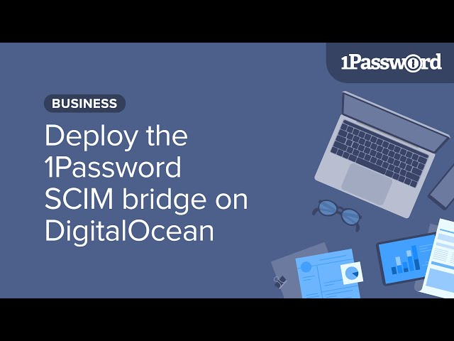 Deploy the 1Password SCIM bridge on DigitalOcean