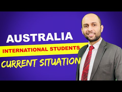 AUSTRALIA INTERNATIONAL STUDENTS CURRENT SITUATION | STUDY ABROAD VISA UPDATE