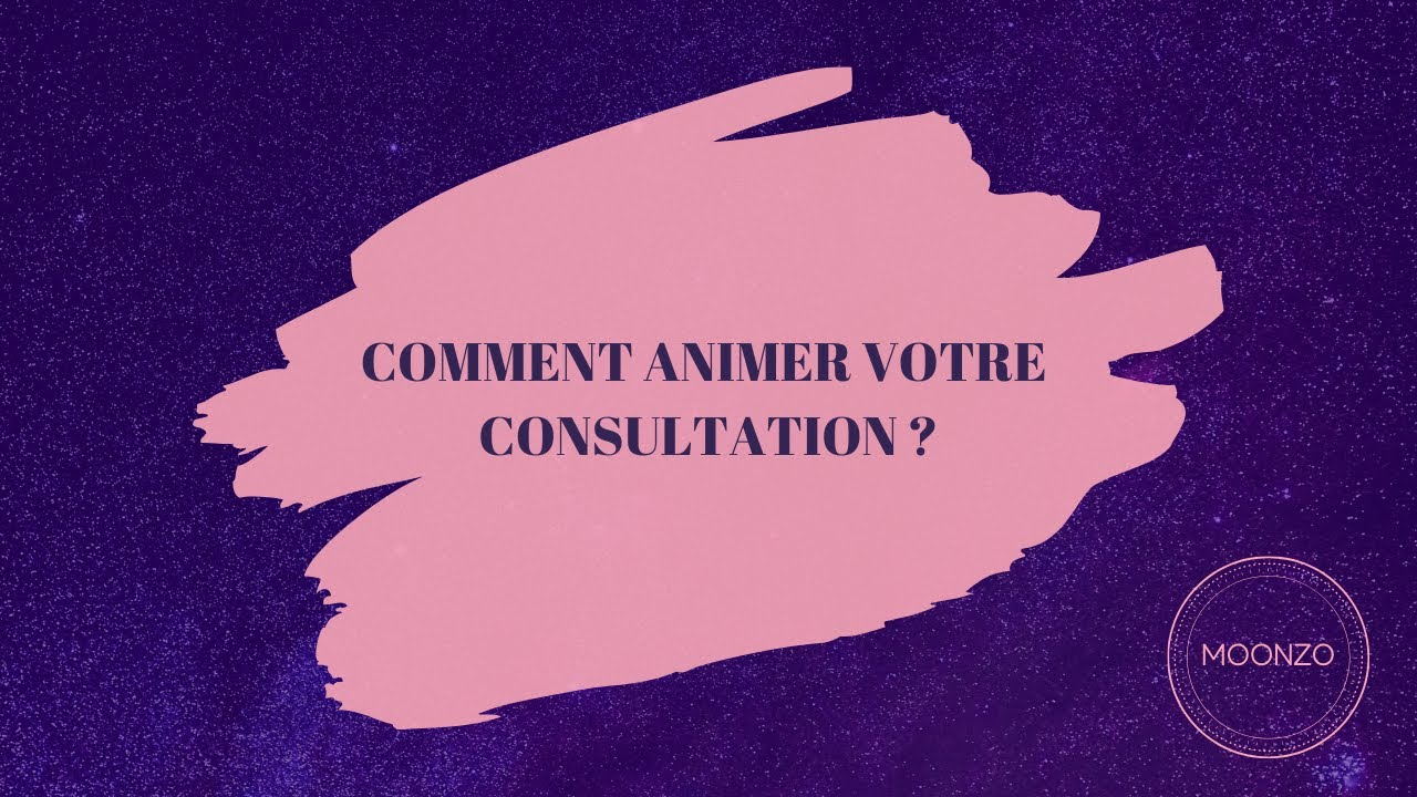 3/ Comment animer votre consultation ?
