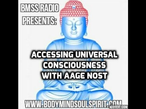 BMSS Radio Presents: Accessing Universal Consciousness With Aage Nost Episode 1