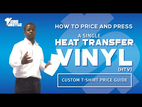 How To Price A Single Heat Transfer Vinyl (HTV) T Shirt [Custom T-Shirt Price Guide]