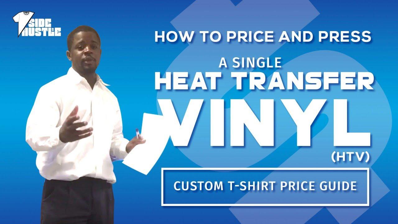 How To Price A Single Heat Transfer Vinyl Htv T Shirt Custom T