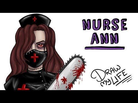 NURSE ANN | Draw My Life | CREEPYPASTA