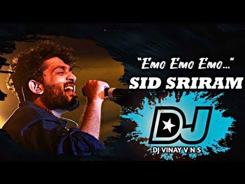 emo-emo-emo-song-dj-mix-||-emo-emo-emoo-dj-song-||-sid-sriram-|-raahu-movie-songs-||-dj-vinay-v-n-s