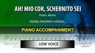 Ah!, mio cor / Händel: Karaoke + Score guide / Low Voice