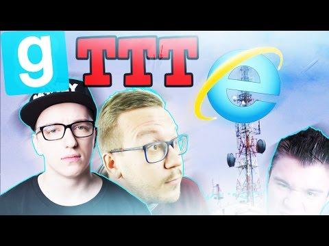 WIEŻA NADAWCZA INTERNETU EXPLORER! | Garry's mod (With: EKIPA) #463 - TTT [#65] #Bladii #Po polsku