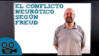 El conflicto neurótico según Freud