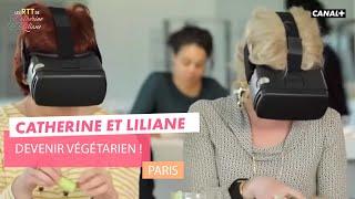 Devenir végétarien ! - Catherine et Liliane - CANAL+