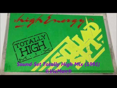 "Sound - Set ""Totally High Mix"" (1991)"