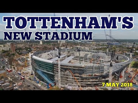 TOTTENHAM'S NEW STADIUM: Drone Footage & Pictures of the New Home of Tottenham Hotspur: 7 May 2018