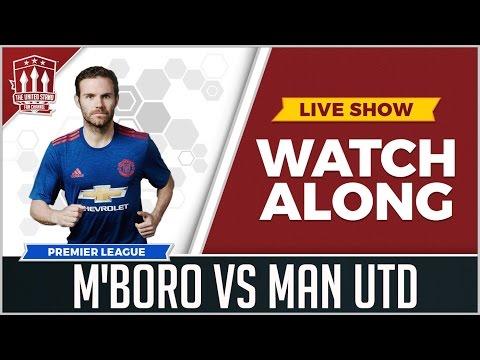 Middlesbrough vs Manchester United LIVE STREAM WATCHALONG