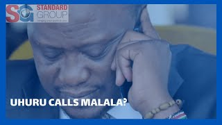 President Uhuru\'s alleged phone call to Senator Malala over recent demonstrations in Kakamega.