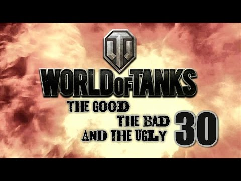 World of Tanks - The Good, The Bad and The Ugly 30