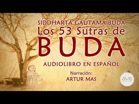 """Siddharta Gautama Buda - Los 53 Sutras de Buda (Audiolibro Completo en Español) """"Voz Real Humana"""""""