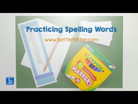 Practicing Spelling Words for Visual Learners: Early Childhood Education