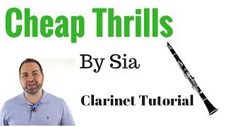 Cheap Thrills - CLARINET Tutorial