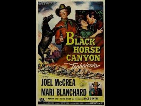 Black Horse Canyon 1954 Joel McCrea