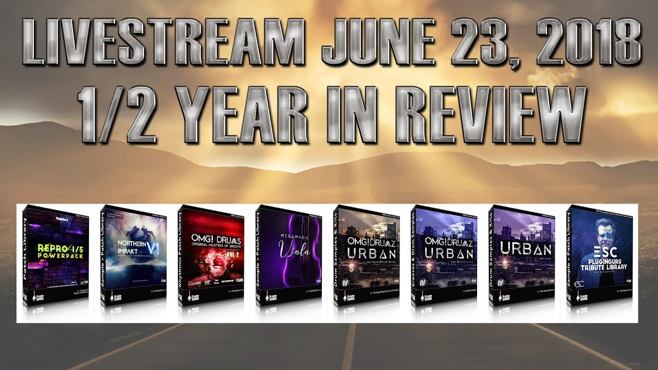 June 23, 2018 - The 1/2 Year in Review LIVESTREAM - How To Make