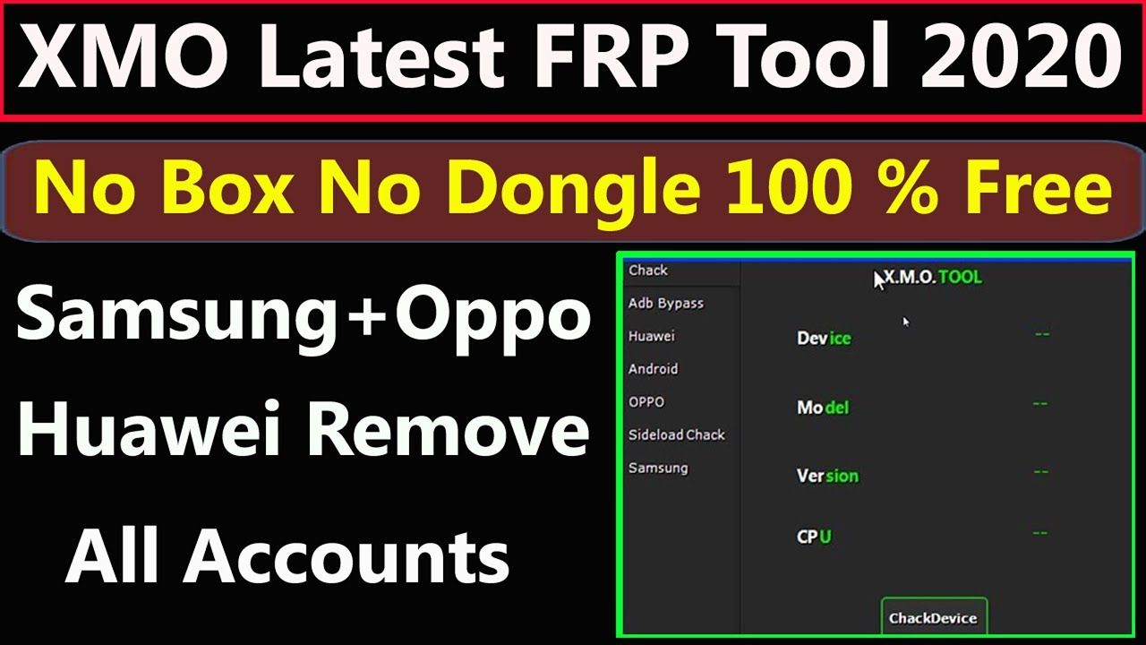 XMO Latest Frp Tool Worck in Samsung,Oppo,Huawei and ADB Enable By AMS TECH