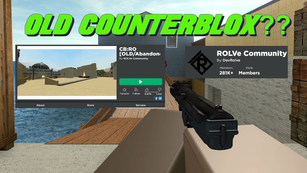 Playing The Old Counter Blox! (CBRO)