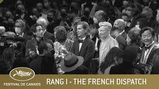 THE FRENCH DISPATCH - RANG I - CANNES 2021 - VO