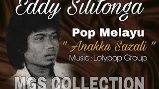 Eddy Silitonga - Anakku Sazali ( Pop Melayu )