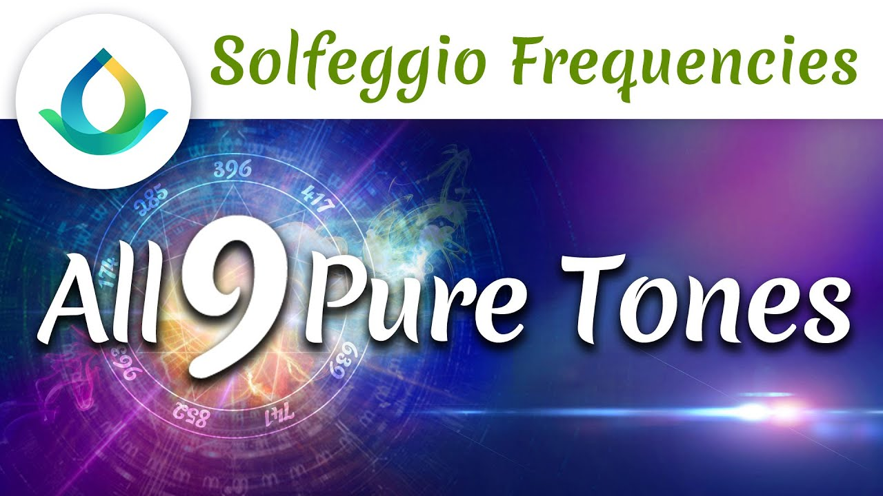 All 9 Solfeggio Frequencies | Pure Tone (30 minutes)