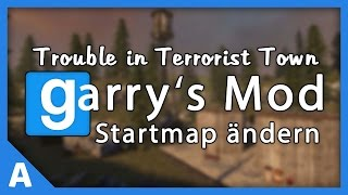 Startmap des Trouble in Terrorist Town Servers ändern [Deutsch]