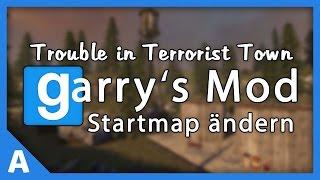 Startmap des Trouble in Terrorist Town Servers ändern [Deutsch] [HD]