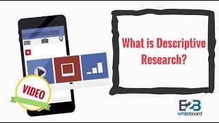 What is Descriptive Research?