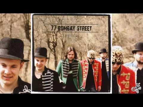 77 Bombay Street - Up In The Sky - Full Album