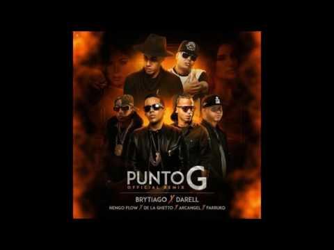 Punto G Remix - Brytiago X Darell, Arcangel, Farruko, De La Ghetto Y Ñengo Flow (Letra)