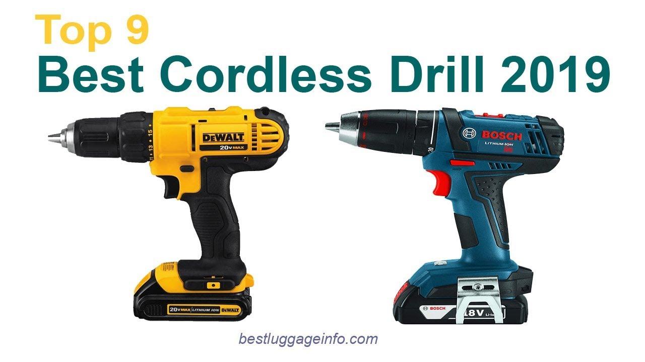 Best Cordless Drill 2019 Top 9 Best Cordless Drill Reviews