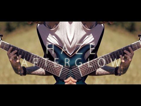 """HAZE - """"Afterglow""""   Guitar Playthrough"""